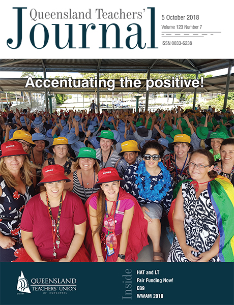 Queensland Teachers' Journal October 2018